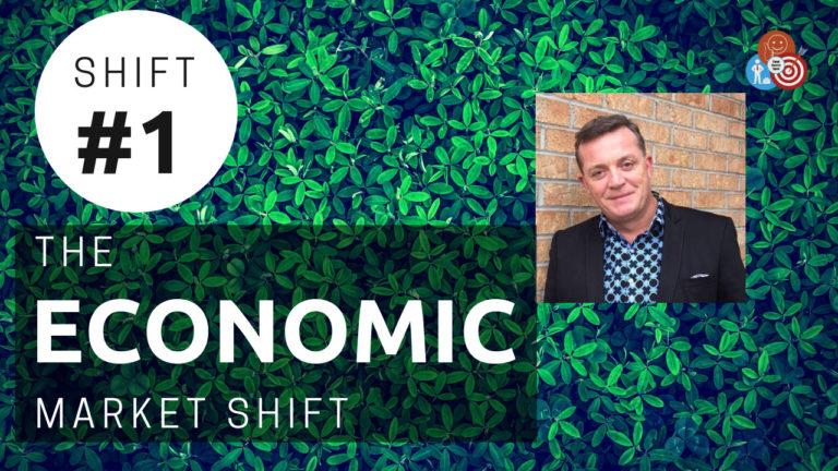 Shift #1 – The Economic Market Shift with Glenn McQueenie