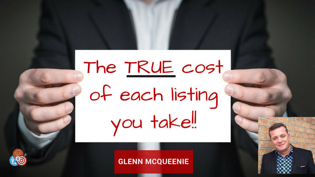 The True Cost of Each Listing You Take!!